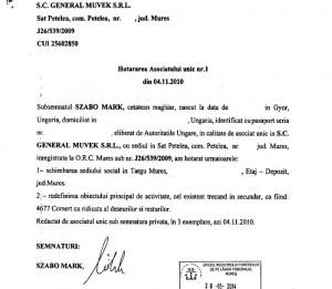 În noiembrie 2010, Bela a semnat decizia pentru mutarea sediului firmei deși el nu mai avea nicio calitate oficială de trei luni.