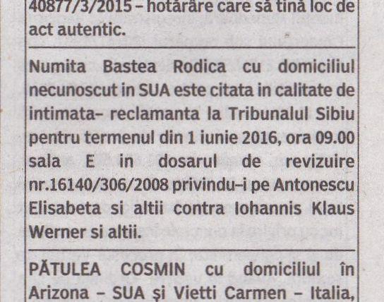Citatarea Rodicăi Baștea în America, la chioșcurile de ziare din România, este unul dintre paradoxurile justiției. Anunțul conține o greșeală: e vorba de un dosar din 2009, nu din 2008, deci și această citare, deși regulamentară, s-ar putea dovedi neconformă.