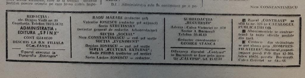 Asa arăta caseta redacțională a ziarului înființat de Radu Mazăre și tovarășii săi.