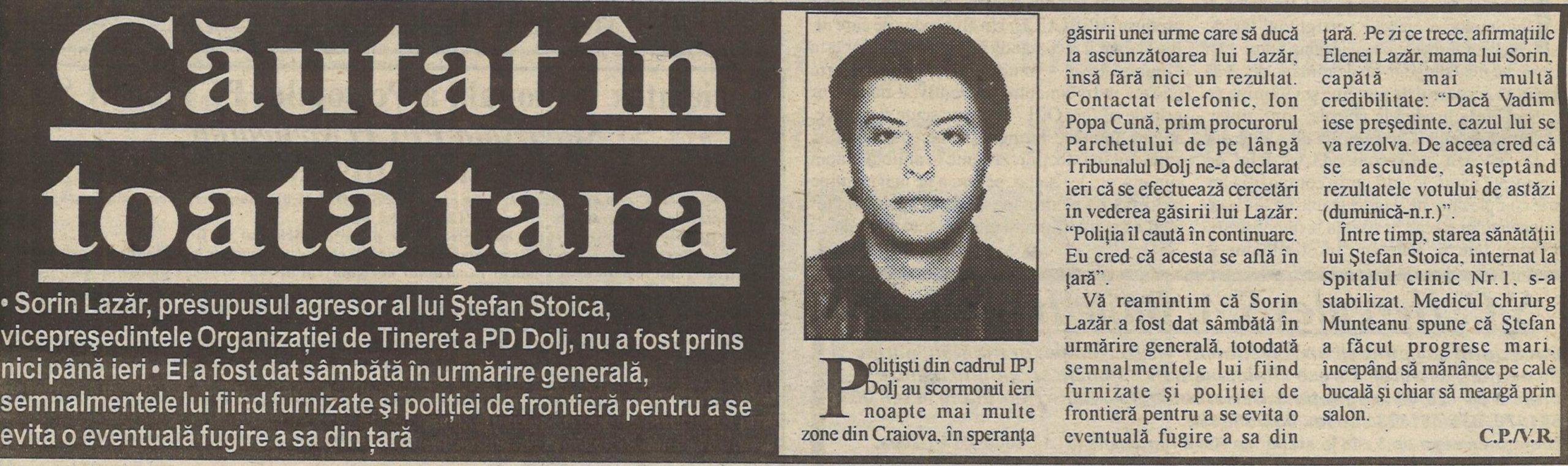 """O Lazăr este dat mai întâi în urmărire generală, apoi în urmărire internațională, prin Interpol. Ziarul craiovean """"Ora"""", 23 noiembrie 2000."""